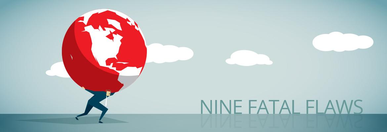 9 Fatal Flaws