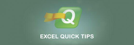 Excel Quick Tips