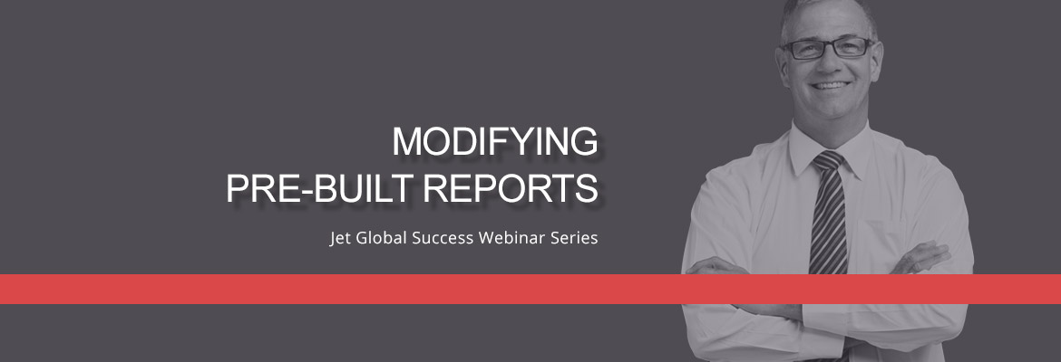 Blog Success Webinar Modifying Pre Built Reports