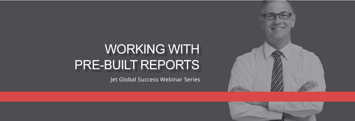 Blog Success Webinar Working With Pre Built Reports