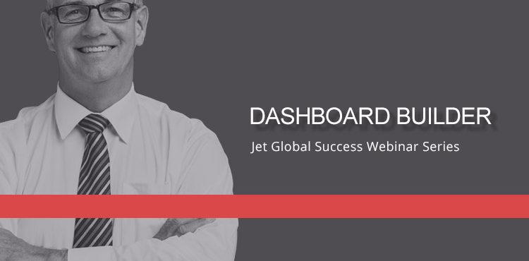 Jet Resource Success Webinar Dashboard Builder