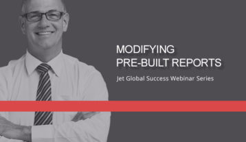 Jet Resource Success Webinar Modifying Pre Built Reports