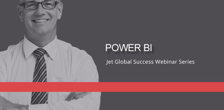 Jet Resource Success Webinar Power Bi