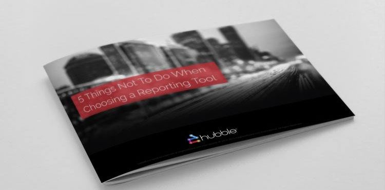 5 Things Not to do When Choosing a Financial Reporting Tool